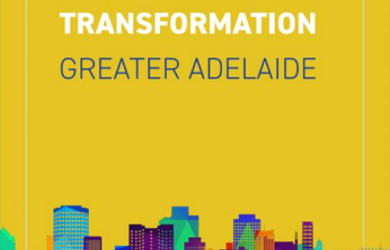 Urban Systems Transformation - Greater Adelaide