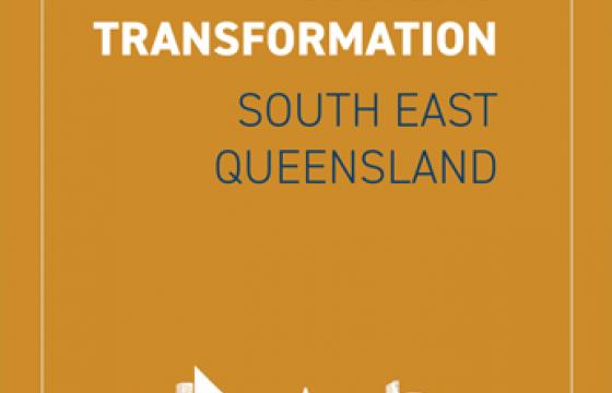 Urban Systems Transformation - South East Queensland